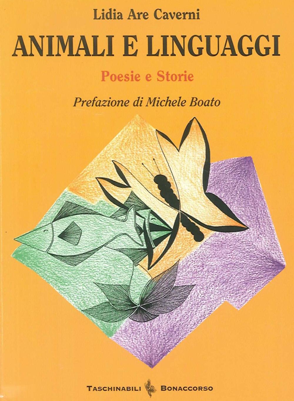 Animali e linguaggi. Poesie-storie.
