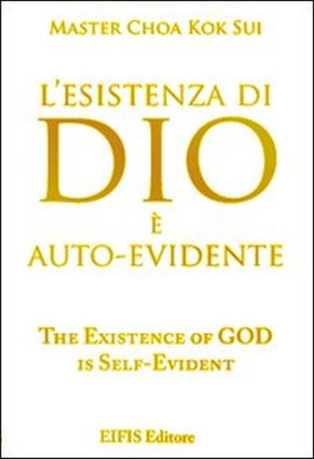 L'esistenza di Dio è autoevidente.