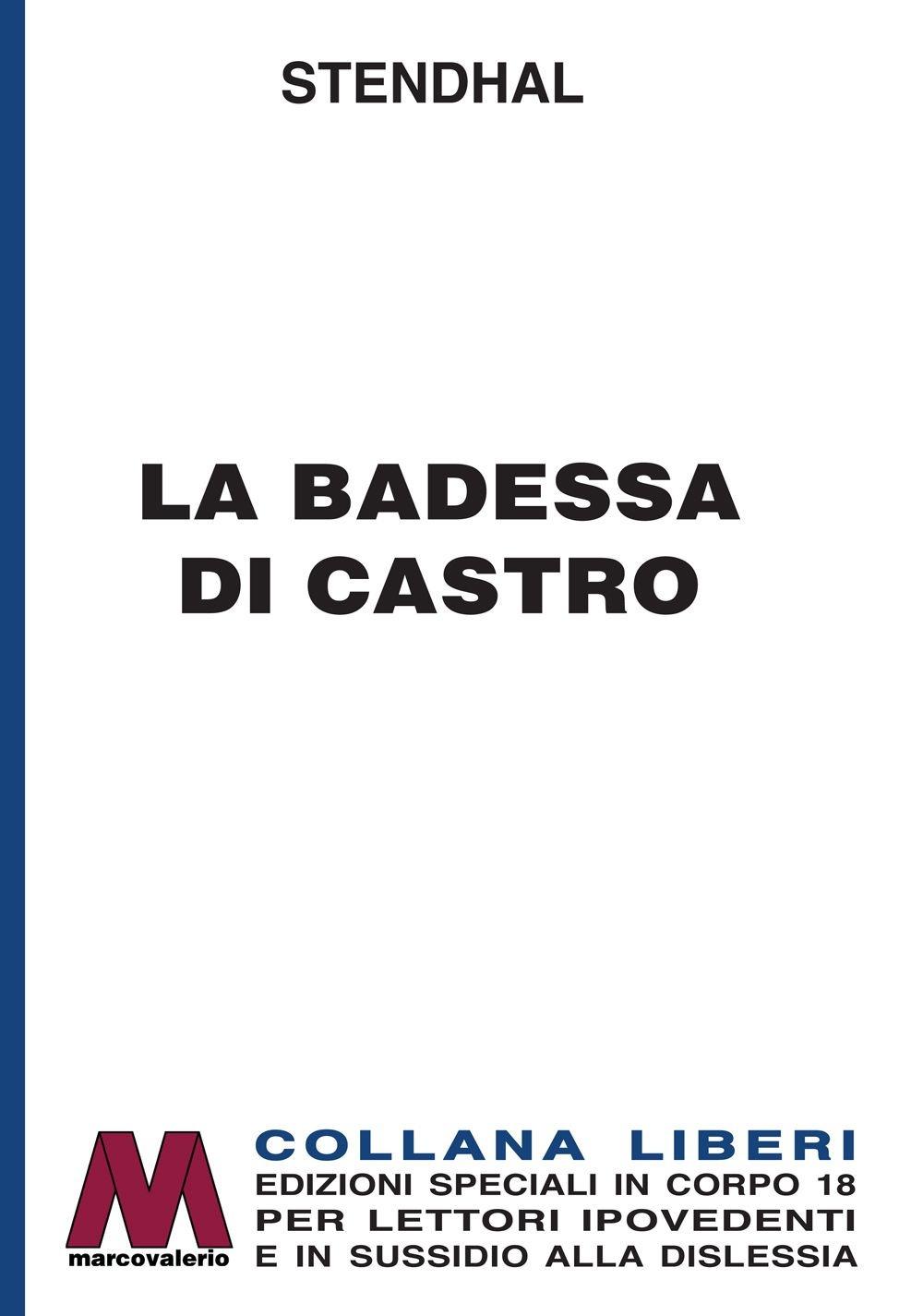 La Badessa di Castro. [Edizione per Ipovedenti].