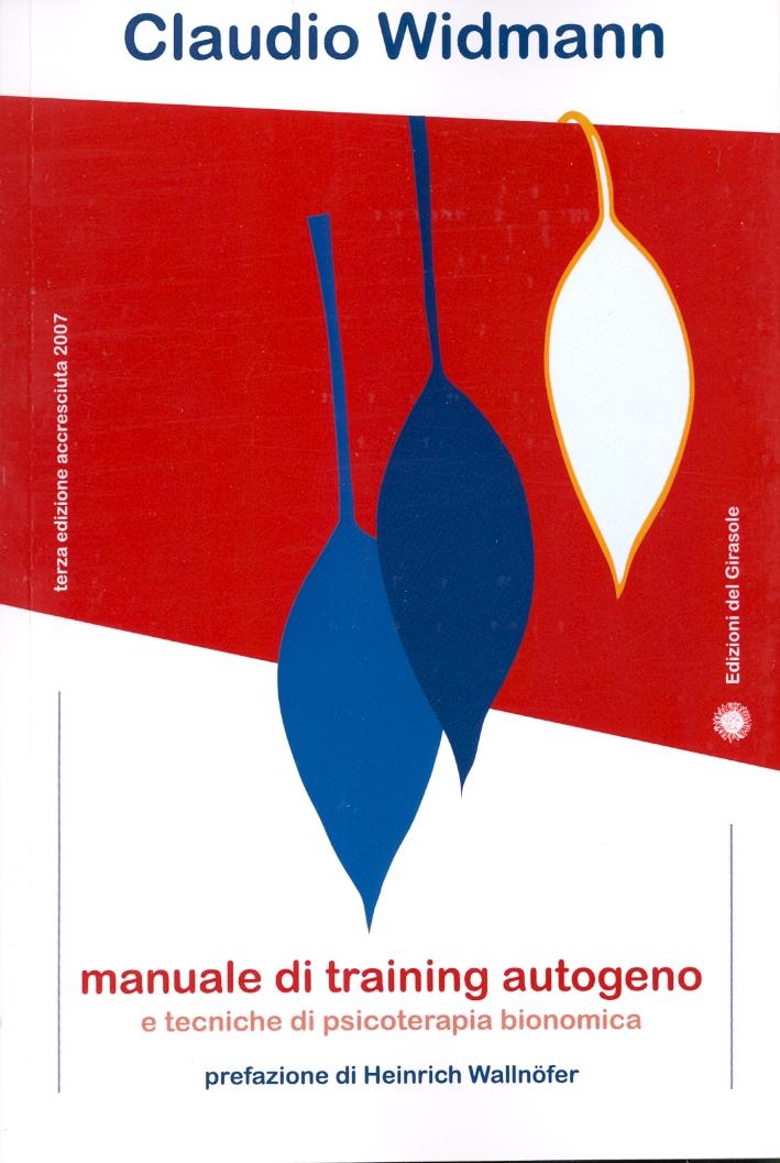 Manuale di training autogeno e tecniche di psicoterapia dionomica.