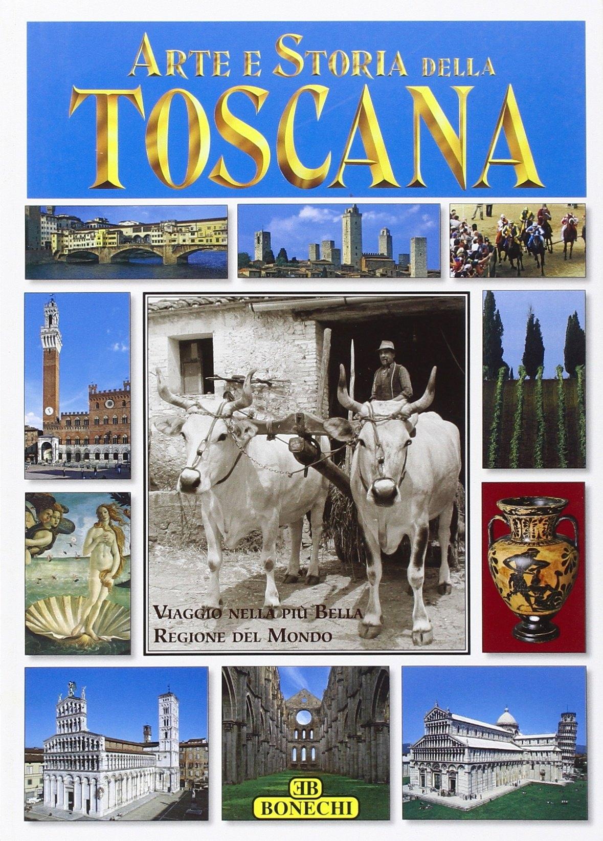 Arte e Storia della Toscana