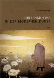Hirtenmotive in der Modernen Kunst.