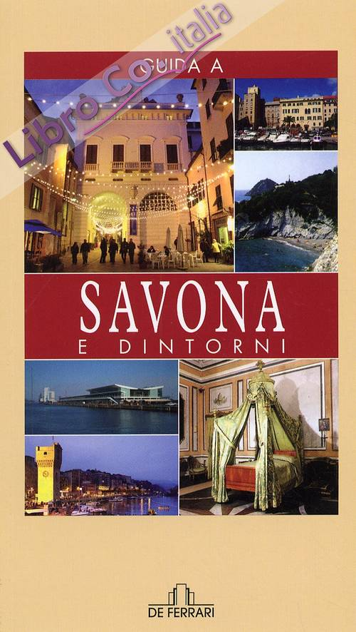 Guida a Savona e dintorni.