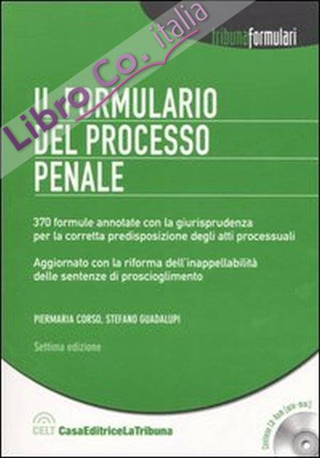 Il formulario del processo penale. Con CD-ROM.