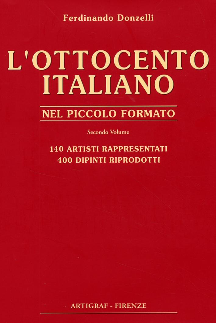 L'Ottocento Italiano nel Piccolo Formato. Vol. II