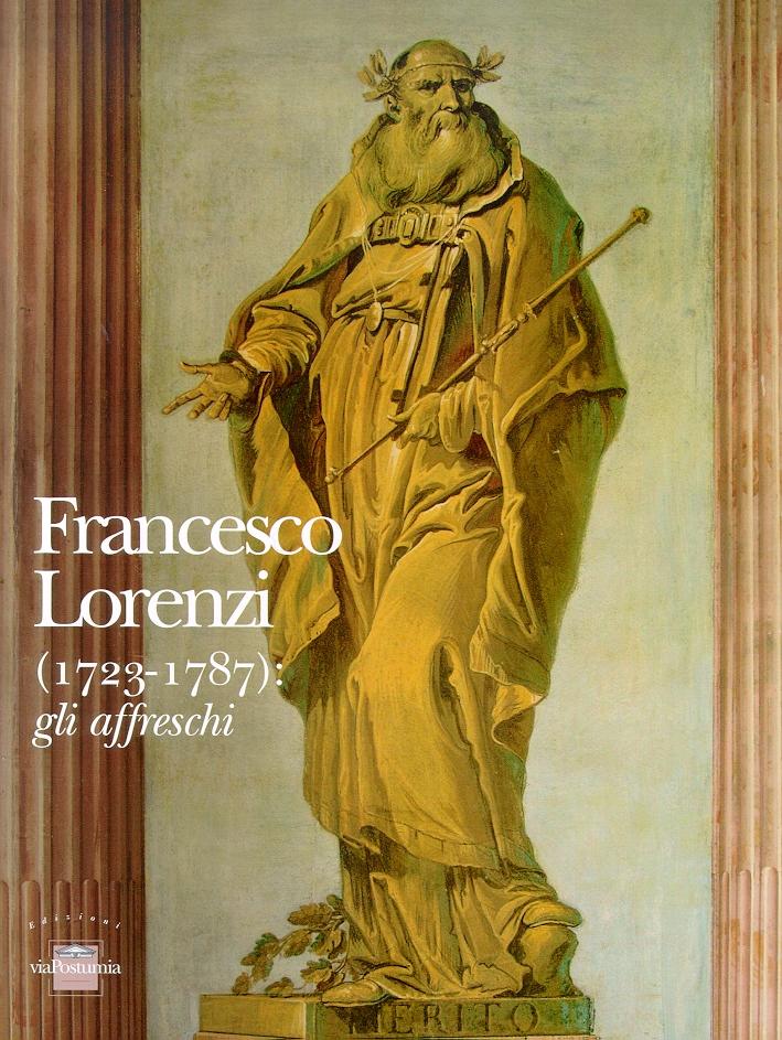 Francesco Lorenzi (1723-1787). Gli affreschi