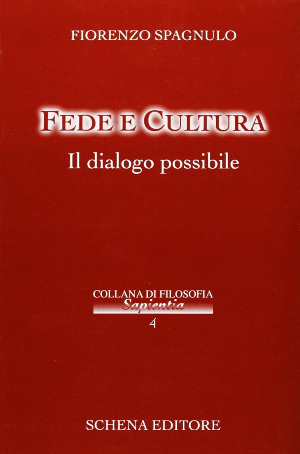 Fede e cultura. Il dialogo possibile