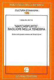 Matchspurts: bagliori nella tenebra. Studio sulla poesia amorosa di Irving Layton