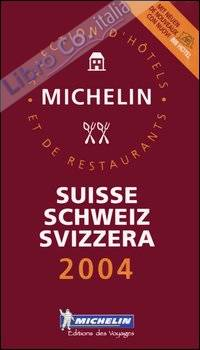 Suisse, Schweiz, Svizzera 2004. La guida rossa