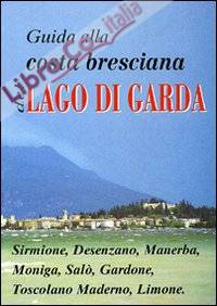 Guida alla costa bresciana del lago di Garda