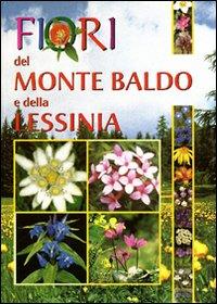 Fiori del Monte Baldo e della Lessinia