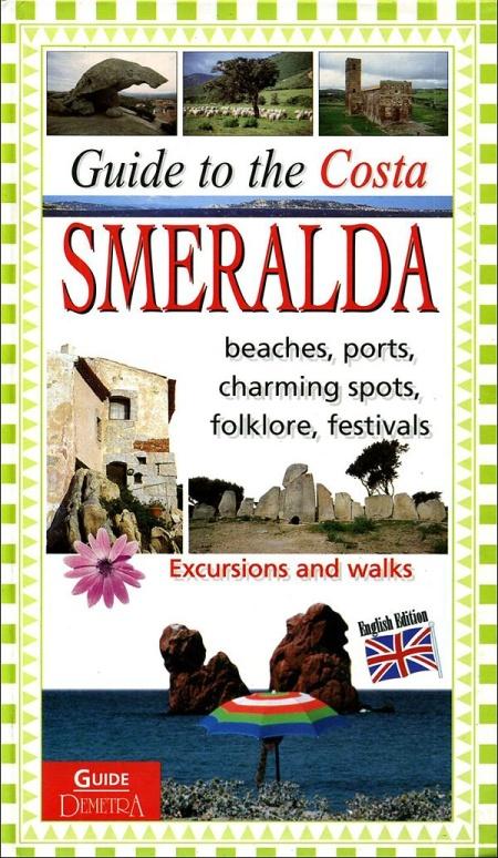 Guida alla Costa Smeralda. [English Ed.]