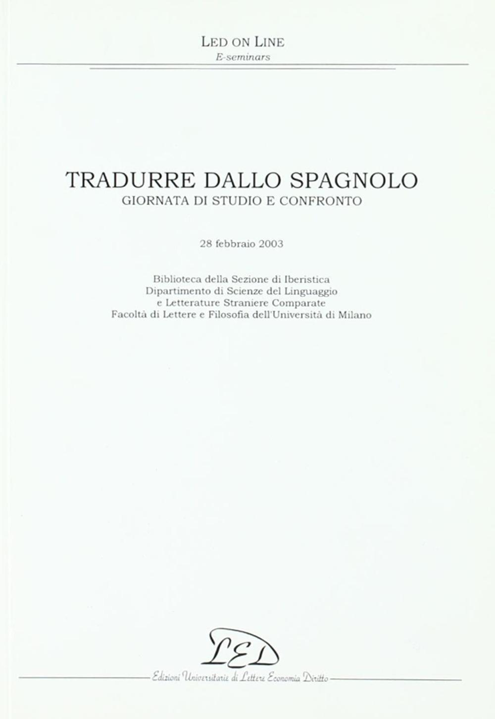 Tradurre dallo spagnolo. Giornata di studio e confronto (28 febbraio 2003)