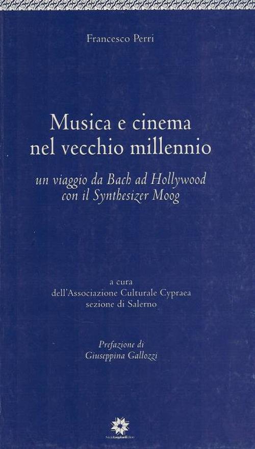 Musica e cinema nel vecchio millennio.
