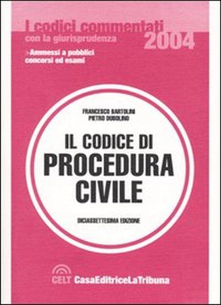 Il codice di procedura civile commentato con la giurisprudenza