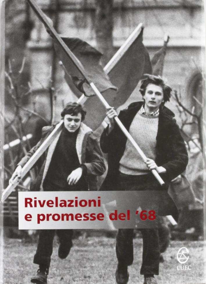 Rivelazioni e promesse del '68
