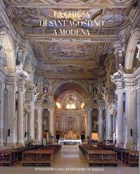 La chiesa di Sant'Agostino a Modena. Pantheon Atestinum