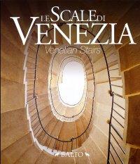 Le scale di Venezia. Venetian Stairs