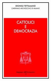 Cattolici e democrazia. Intervento alla sessione conclusiva della 44ª settimana sociale dei Cattolici Italiani.