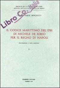 Il Codice marittimo del 1781 di Michele De Jorio.