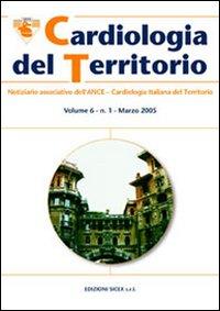 Cardiologia del territorio. Notiziario associativo dell'Ance. Cardiologia italiana del territorio (6).