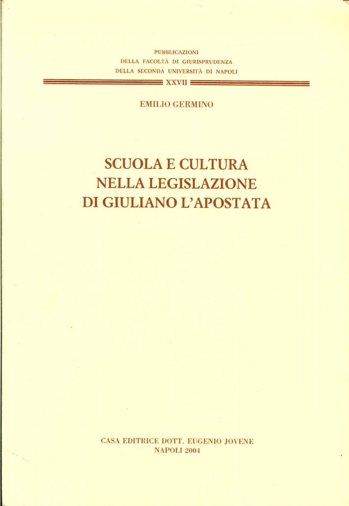 Scuola e cultura nella legislazione di Giuliano l'Apostata