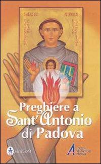 Preghiere a sant'Antonio di Padova.