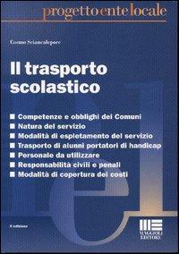 Il Trasporto Scolastico.