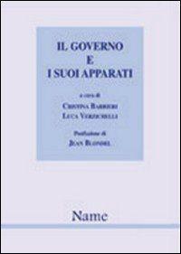 Il governo e i suoi apparati. L'evoluzione del caso italiano in prospettiva comparata