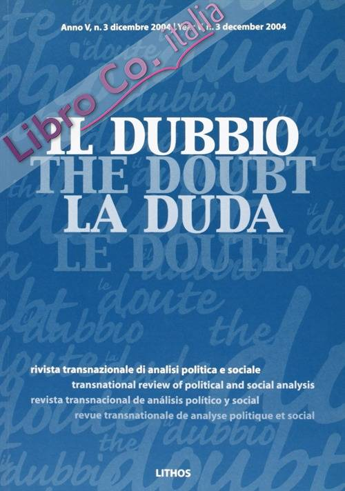 Il dubbio. Rivista transnazionale di analisi politica e sociale (2004) (2)