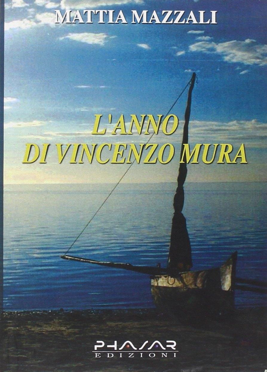 L'anno di Vincenzo Mura
