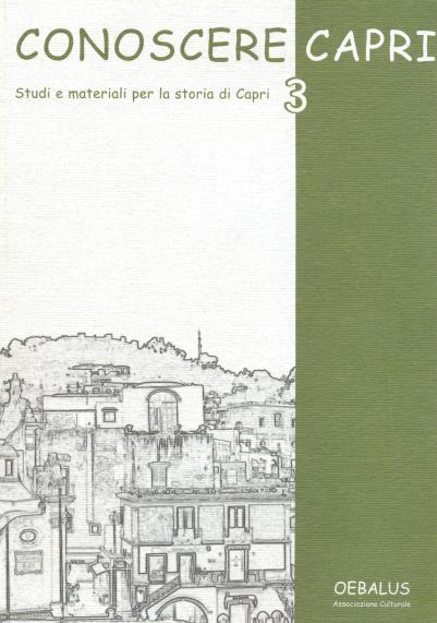 Conoscere Capri.. Vol. 3: Studi e materiali per la storia di Capri