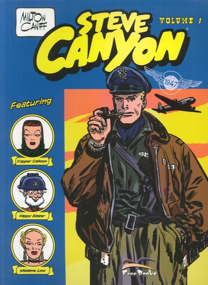 Steve Canyon. Vol. 1: Gennaio-Luglio 1947