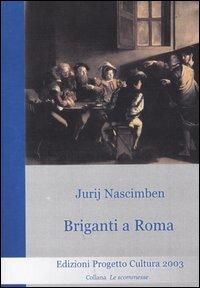 Briganti a Roma