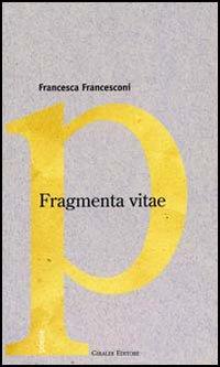 Fragmenta vitae