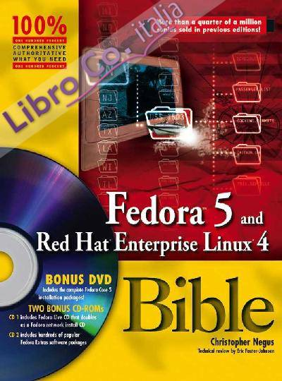 Red Hat Fedora 5 and Enterprise Linux 4 Bible