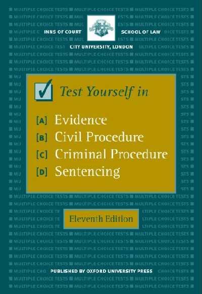 Test Yourself in Evidence, Civil Procedure, Criminal....