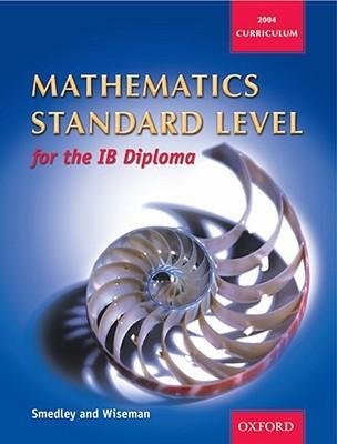 Mathematics Standard Level for the IB Diploma