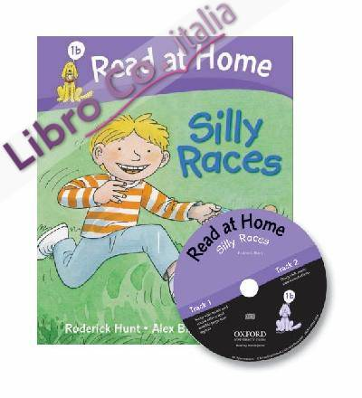 Read at Home: 1b: Silly Races Book + CD