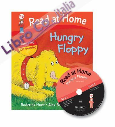 Read at Home: 4b: Hungry Floppy Book + CD