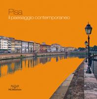Pisa. Il paesaggio contemporaneo