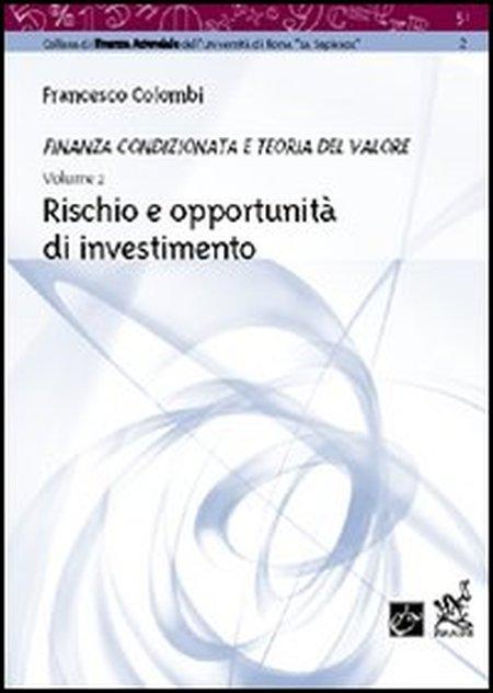 Rischio e opportunità di investimento