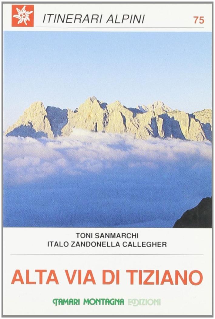 Alta Via di Tiziano. Vol. 5