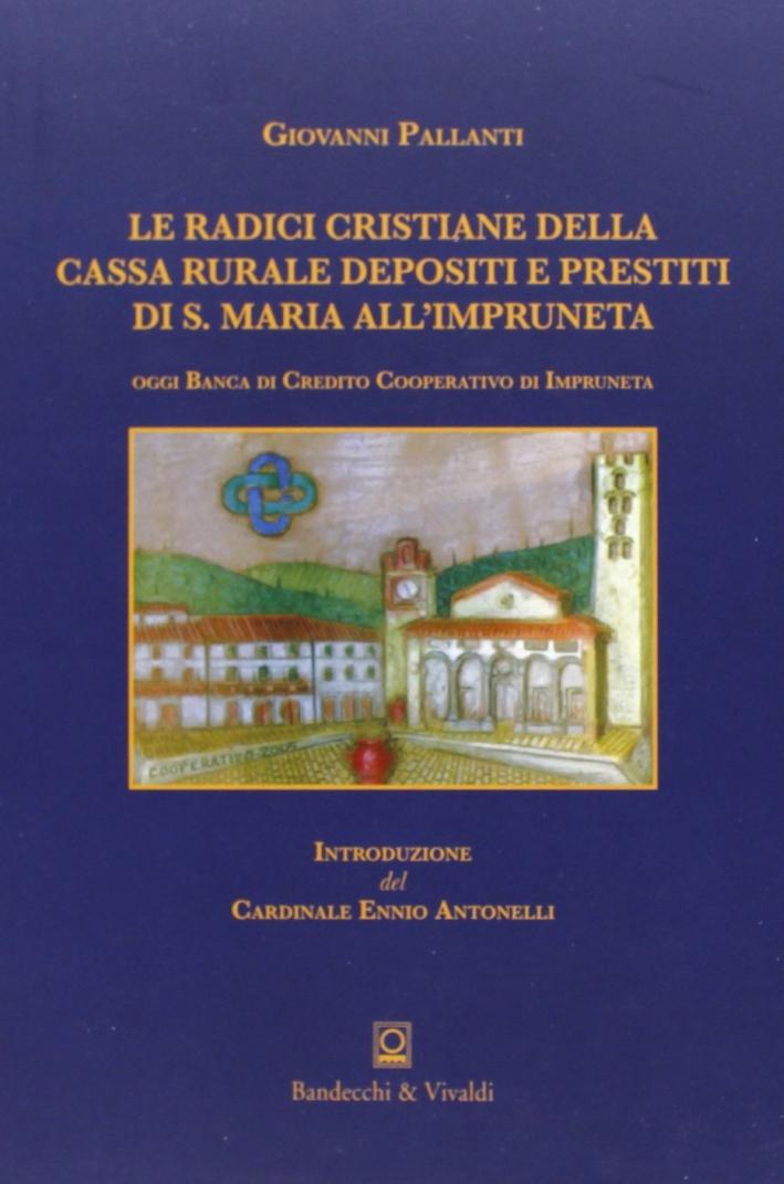 Le radici cristiane della Cassa rurale e depositi e prestiti di S. Maria all'Impruneta