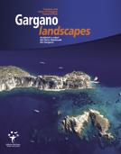 Gargano landscape. Ambienti e colori del parco nazionale del Gargano. Testo inglese a fronte