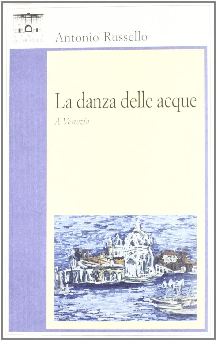 La danza delle acque a Venezia