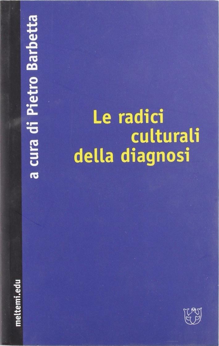 Le radici culturali della diagnosi