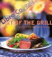 Weber's Art of the Grill