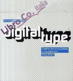 Complete Guide to Digital Type