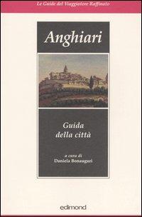 Anghiari. Guida della città